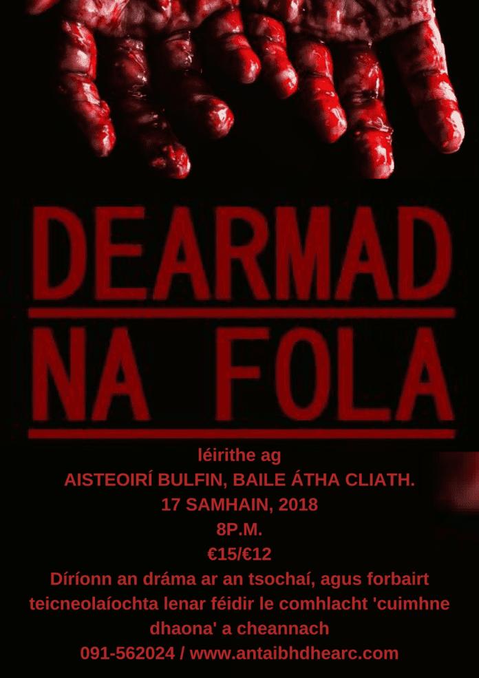 Aisteoirí Bulfin le Dearmad na Fola- Galway Daily