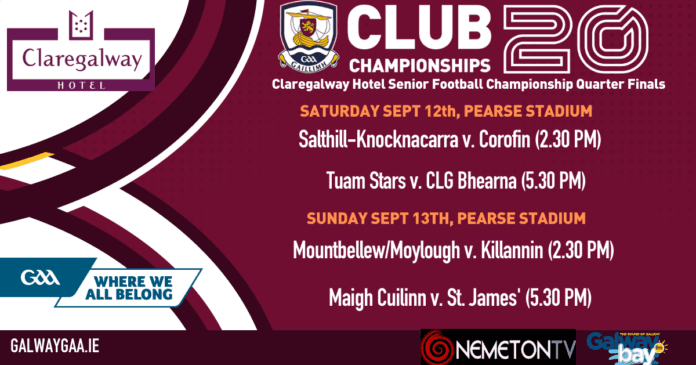 Galway Daily sport Livestream the Claregalway Hotel Football Club Championships quarter finals this weekend