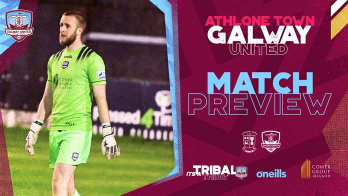Galway Daily sport Galway United v Athlone Town: preview